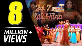 24 7 Lak Hilna - Urwa Hocane, Ahmad Ali Butt | Punjab Nahi Jaungi |