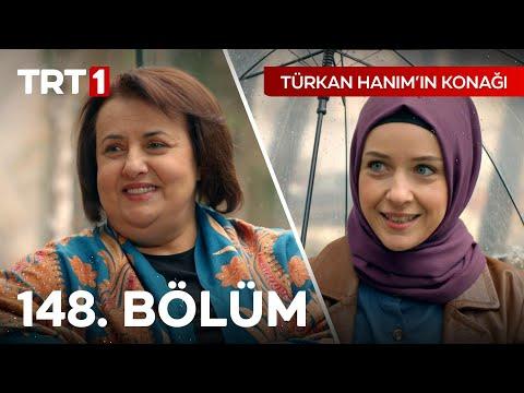 Türkan Hanım'ın Konağı 148. Bölüm