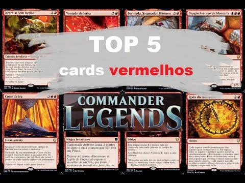 Top 5 dos cards vermelhos de Commander Legends
