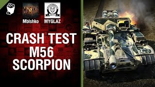M56 Scorpion - Crash Test №15 - от Mblshko и MYGLAZ