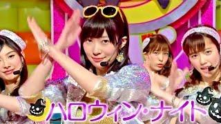 "【Full HD 60fps】 AKB48 ハロウィン・ナイト (2015.08.12) ""Halloween Night"""