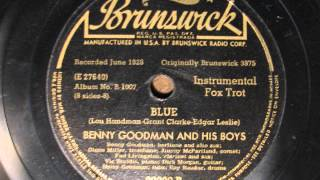BLUE by Benny Goodman and his Boys 1928