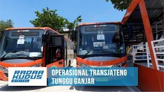 WADUH!!!! Transjateng Semarang - Grobogan Batal Beroperasi Pekan Ini