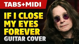 Ozzy Osbourne (ft. Lita Ford) - If I Close My Eyes Forever (Guitar Cover and Midi)