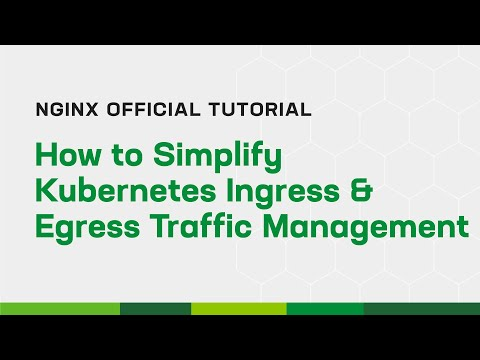 How to Simplify Kubernetes Ingress and Egress Traffic Management