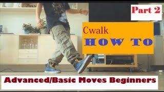Cwalk Tutorial Advanced/Basic Moves Beginners Part 2 - HkViet
