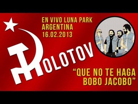 Molotov - Que No Te Haga Bobo Jacobo HD Stereo [Argentina En Vivo Luna Park 16.02.2013]