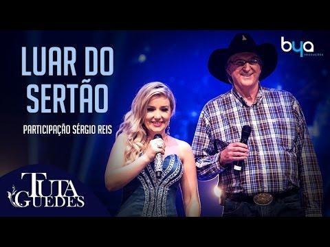 Baixar Tuta Guedes - Luar do Sertão part. Sergio Reis (DVD Oficial)