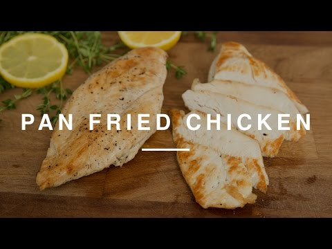 How To Pan Fry Chicken Breast - Kitchen Essentials | Wild Dish