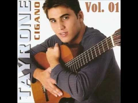 Baixar Tayrone Cigano CD Vol. 01 COMPLETO
