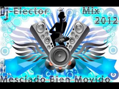 Cumbia Mescladitho Bien movido Dj-Electo 2013