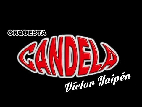 ANGUSTIA ORQUESTA CANDELA OFICIAL HD