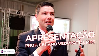 Apresentação Rejiano Vedovatto