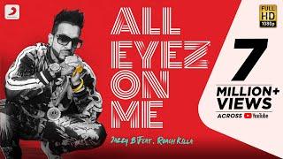 All Eyez On Me – Jazzy B Ft Roach Killa
