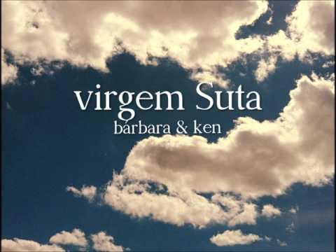 Baixar Virgem Suta - Bárbara & Ken