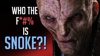 Who the F*#% is SNOKE!? And other LAST JEDI problems