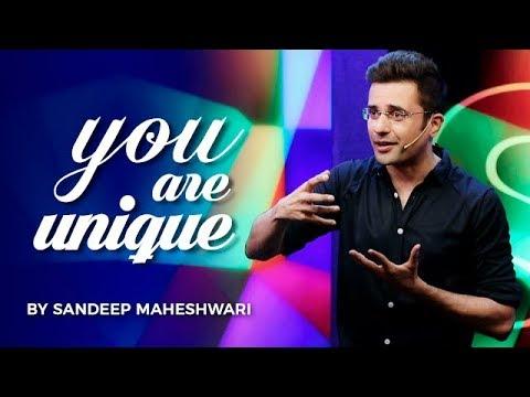 YOU ARE UNIQUE - Sandeep Maheshwari I Hindi