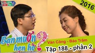 Chàng trai dùng giọng hát thể hiện chân tình với bạn gái | Văn Công - Bảo Trâm | BMHH 188