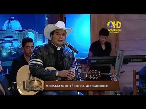 Baixar Padre Alessandro Campos - Utopia - Aparecida Sertaneja 15/04/14