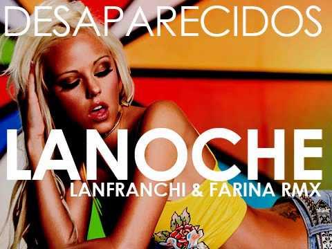 DESAPARECIDOS - LA NOCHE (Lanfranchi & Farina rmx) preview