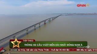 Cầu vượt biển dài nhất Đông Nam Á của Việt Nam thông xe