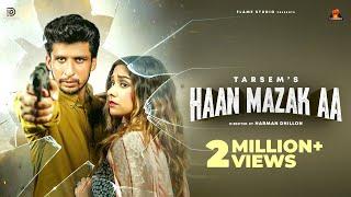 Haan Mazak Aa – Jasmeen Akhtar – Tarsem Video HD