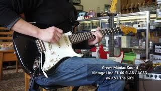 【SP店】Crews Maniac Sound VL ST-60 SLAB / AGED w/ K&T The 60's
