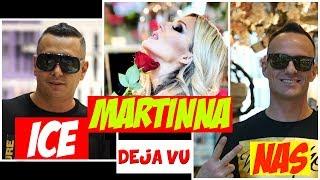 ICE, MARTINNA & NAS - DEJA VU [Official Video]