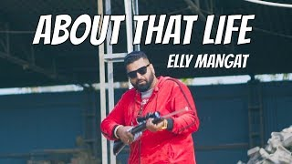 About That Life – Elly Mangat