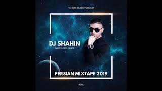 NEW PERSIAN MIX (2019) (DJSHAHIN) #001 BEST PERSIAN DANCE MIX - دی جی شاهین میکس ایرانی جدید 1398
