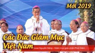 Các Đức Giám Mục Việt Nam - Cập Nhật Mới Nhất 2019.