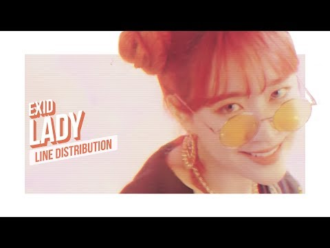 EXID - LADY Line Distribution (Color Coded)   이엑스아이디 - 내일해