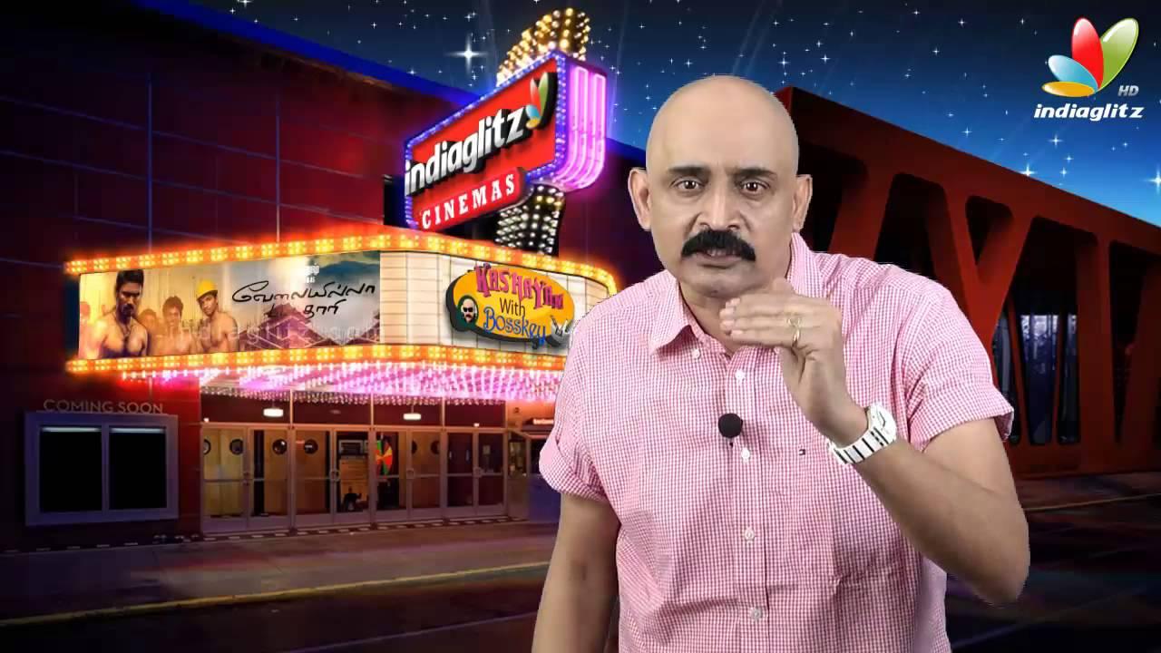 Velai Illa Pattathari (VIP) Movie Review   Kashayam with Bosskey   Dhanush, Anirudh
