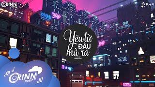 Yêu Từ Đâu Mà Ra (Orinn Remix) - LIL ZPOET | Nhạc Trẻ EDM Tik Tok Gây Nghiện 2020