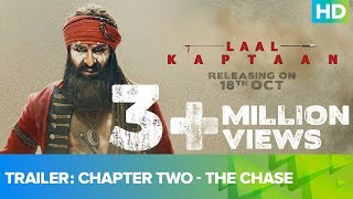 Laal Kaptaan Trailer – Chapter Two- The Chase- Saif Ali, S..