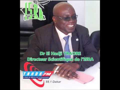 """Dr El Hadji TRAORE, Directeur Scientifique de l'Institut Sénégalais de Recherches Agricoles (ISRA) - Sénégal - Invité de l'Emission """"Au rythme du développement"""" de la Radio TRADE - FM 88.1 - Dakar"""