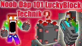 Sẽ Ra Sao Khi Noob Đập 101 LuckyBlock Công Nghệ - LuckyBlock Technik ** Noob Ăn Hành