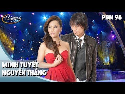 PBN 98 | Minh Tuyết & Nguyễn Thắng - LK Phố Cũ Vắng Anh & Sao Phải Cách Xa