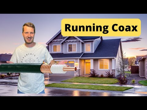 What is the best way to run Coax into your Home?