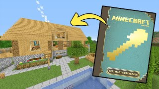 Building A Minecraft House The Right Way (According To Mojang)