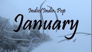 Indie/Indie-Pop Compilation - January 2014 (53-Minute Playlist)