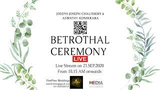 Joseph Joseph Chalissery & Aswathy Konikkara BETROTHAL Ceremony