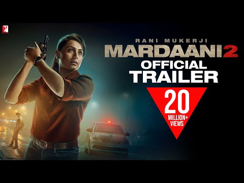 Mardaani 2  Official Trailer