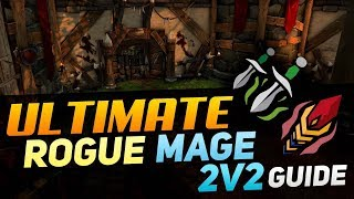 ULTIMATE Rogue Mage 2v2 Guide
