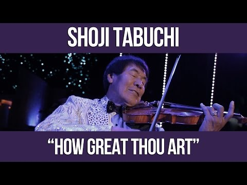 Shoji Tabuchi | How Great Thou Art - Branson Missouri