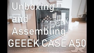 GEEEK CASE A50 ITX PC CASE unboxing and assembling