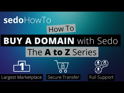 How to Buy a Domain At Sedo - The A to Z Series 'Intro video'