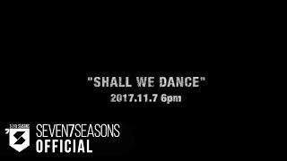 블락비 (Block B) - Shall We Dance Official Music Video Teaser