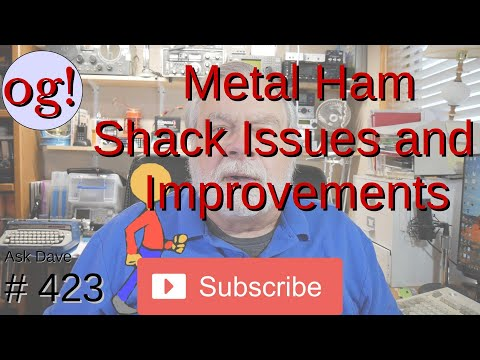 Metal Ham Shack - Issues and Improvements (#423)
