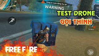 [Garena Free Fire] TEST Drone Gọi Thính Xanh | Sỹ Kẹo